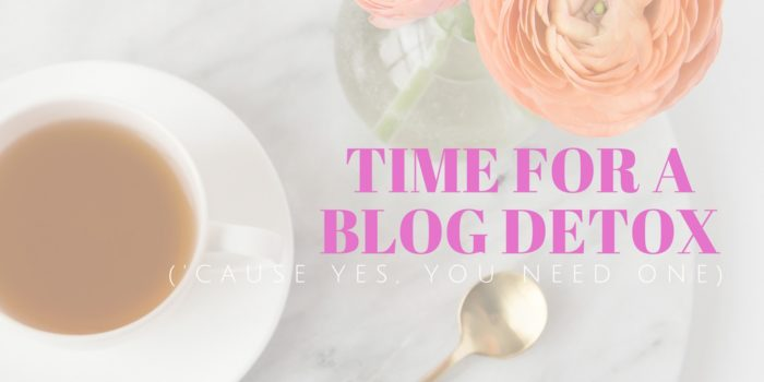Why You Should Take a Blog Detox